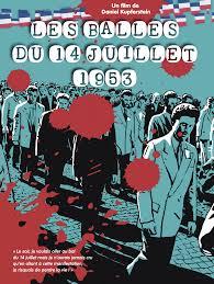 Les balles du 14 juillet 1053 -film